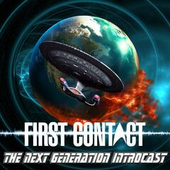 Listen to the First Contact: The Next Generation Introcast