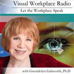 Visual Workplace Radio: Let the Workplace Speak