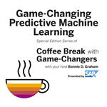 Game-Changing Predictive Machine Learning, Presented by SAP