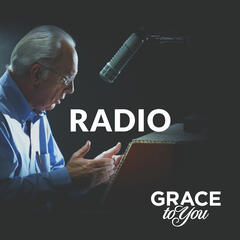 Grace to You: Radio Podcast