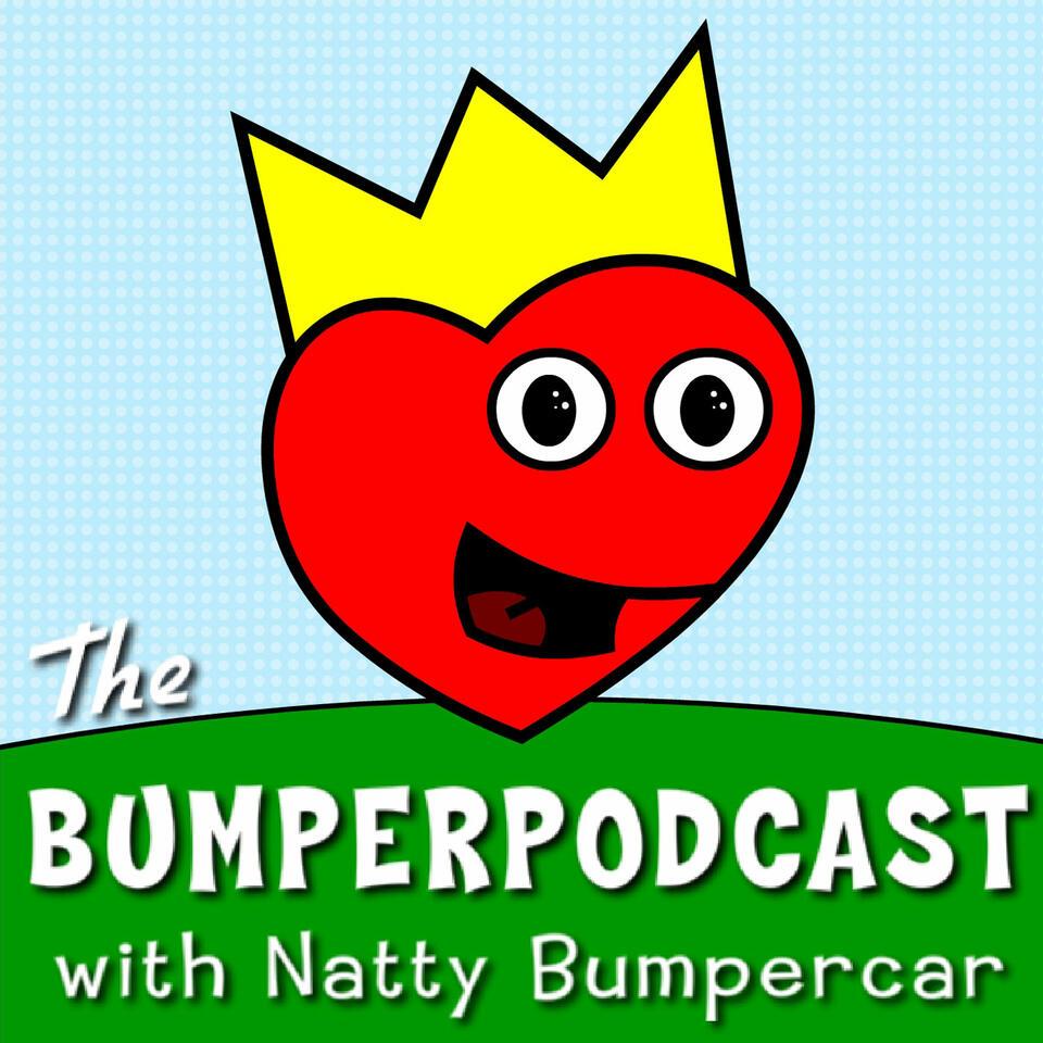 The Natty Bumpercar Bumperpodcast