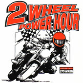 The Two Wheel Power Hour