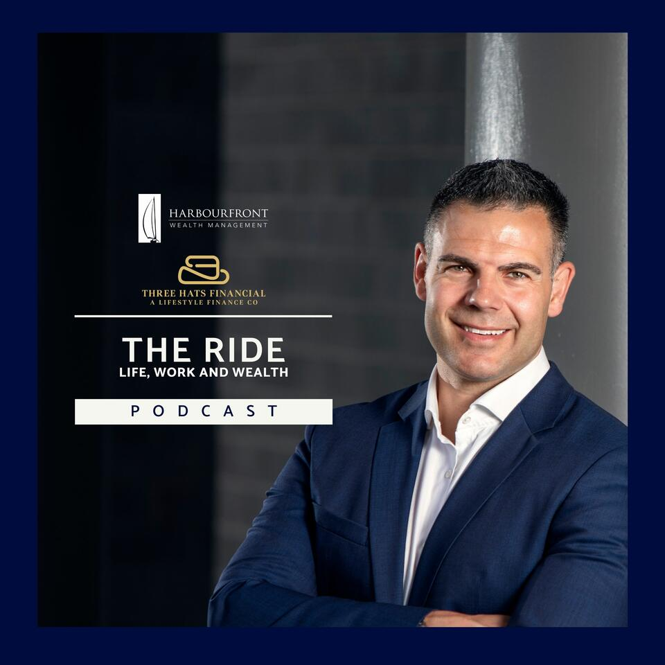 The Ride: Life, Work and Wealth