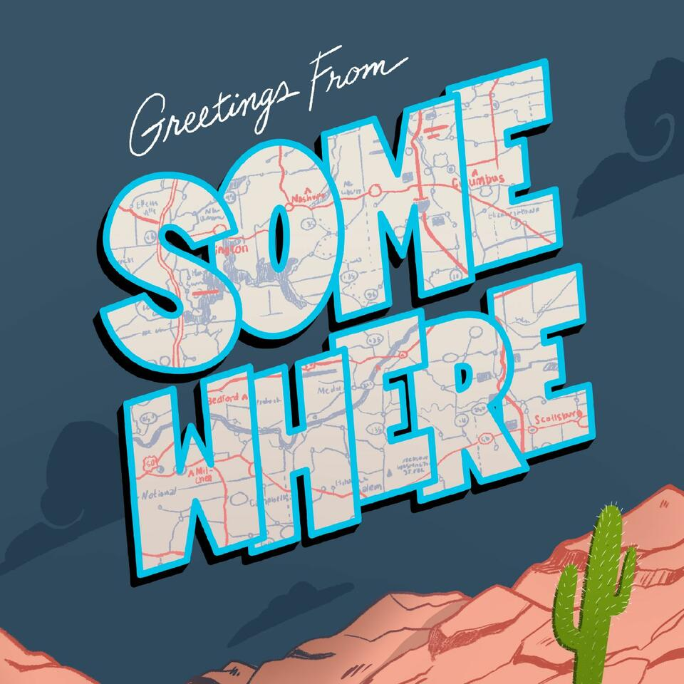 Greetings from Somewhere | A Travel Show