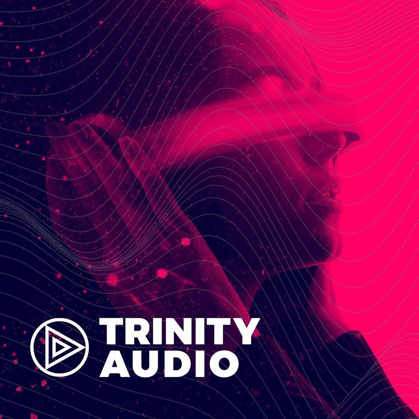 Trinity Audio talking Audio and Voice