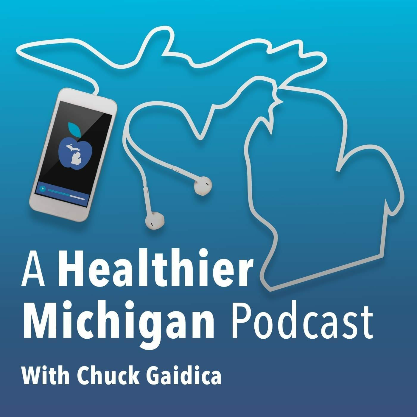A Healthier Michigan Podcast