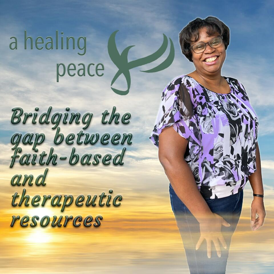 Podcast | A Healing Peace