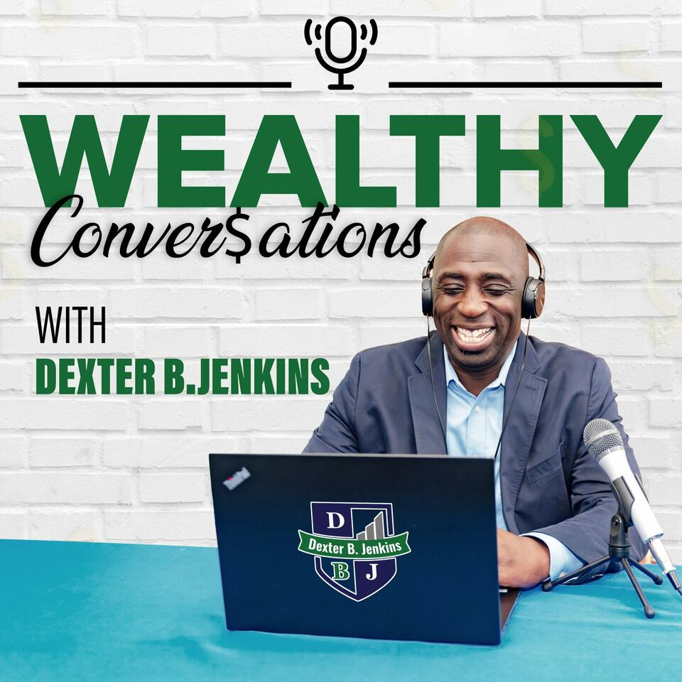 The Wealthy Conversations Podcast