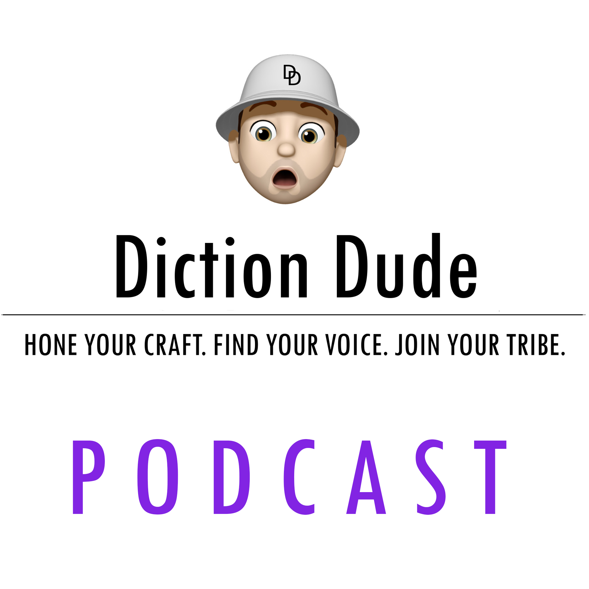 The Diction Dude Podcast