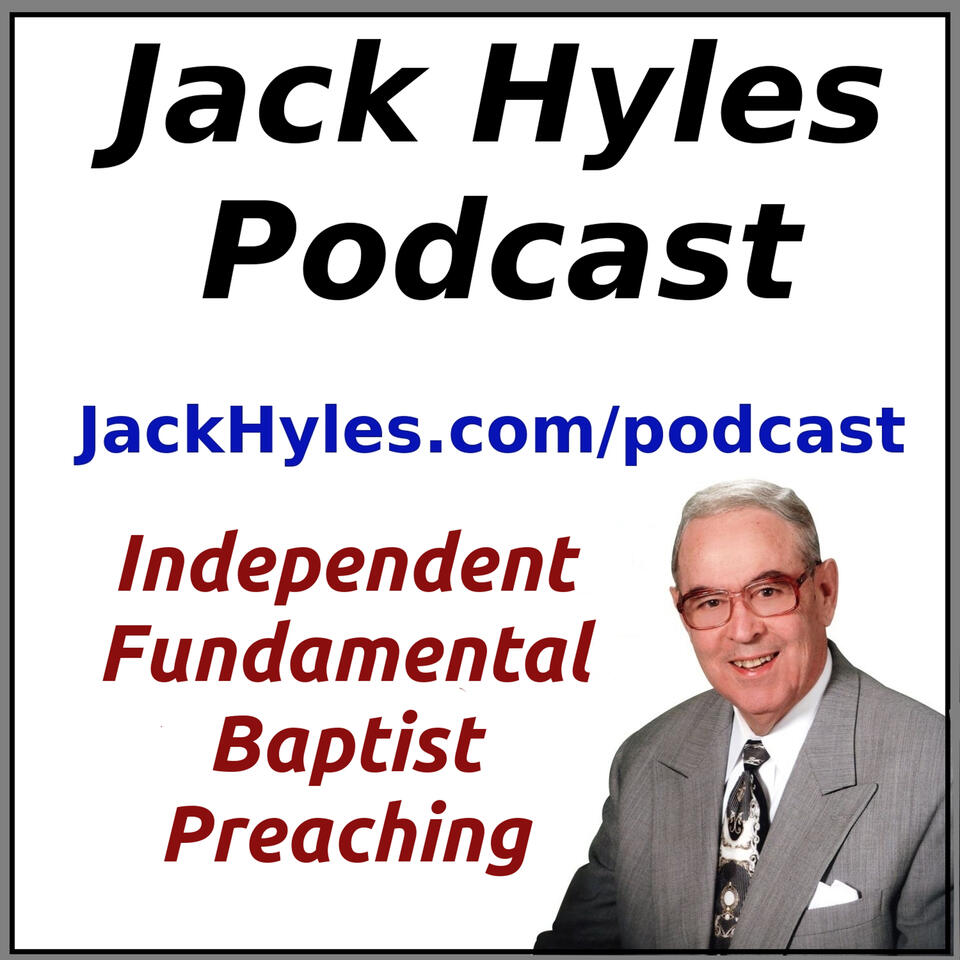 Jack Hyles Podcast