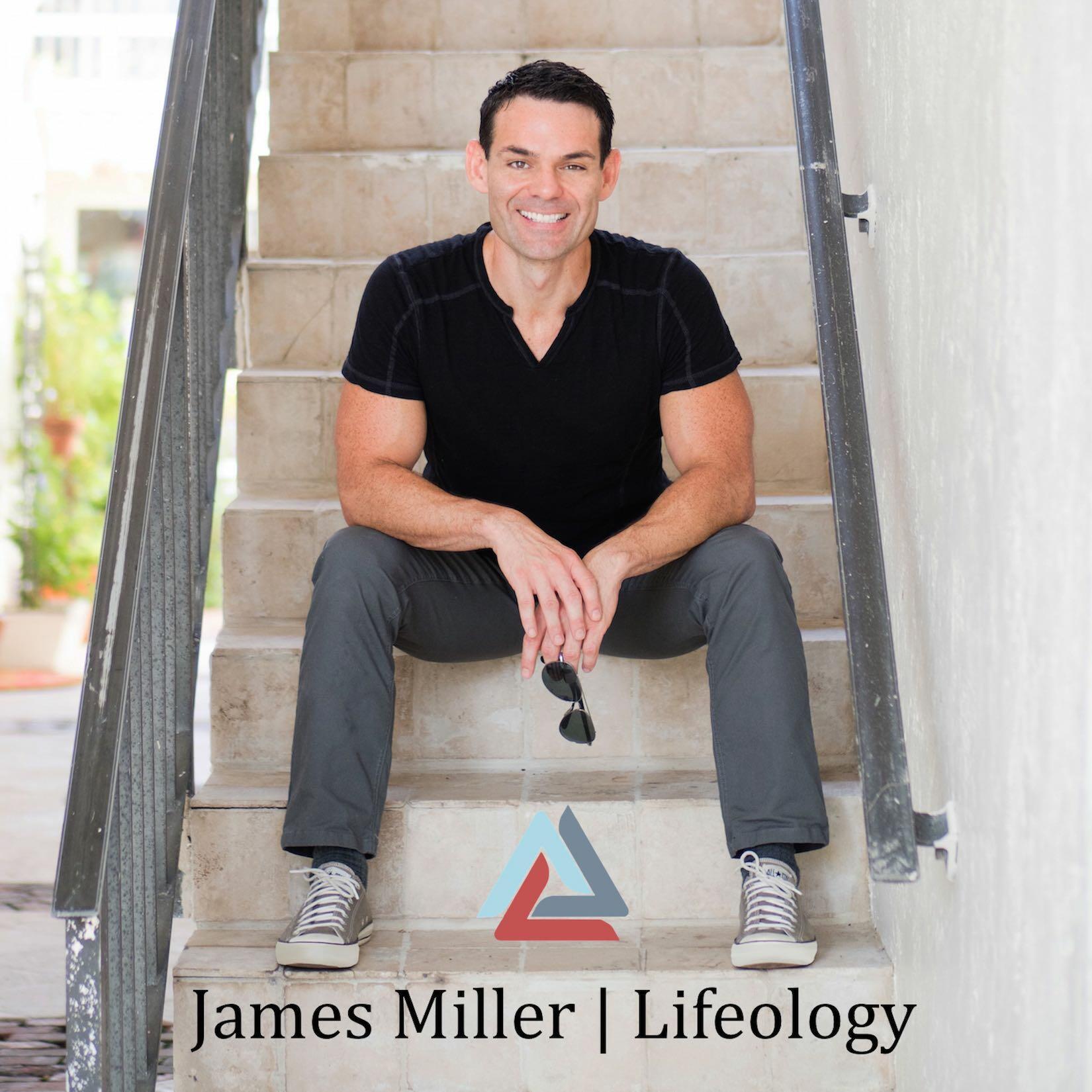 James Miller | LIFEOLOGY®