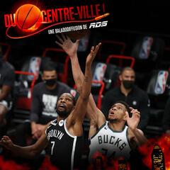 Nets-Bucks, la finale avant la finale - Du Centre-ville!