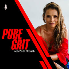 Pure Grit - With Paula McGrath