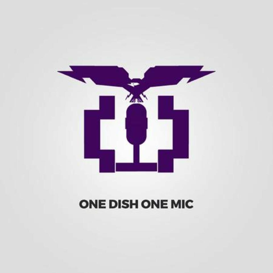 One Dish, One Mic