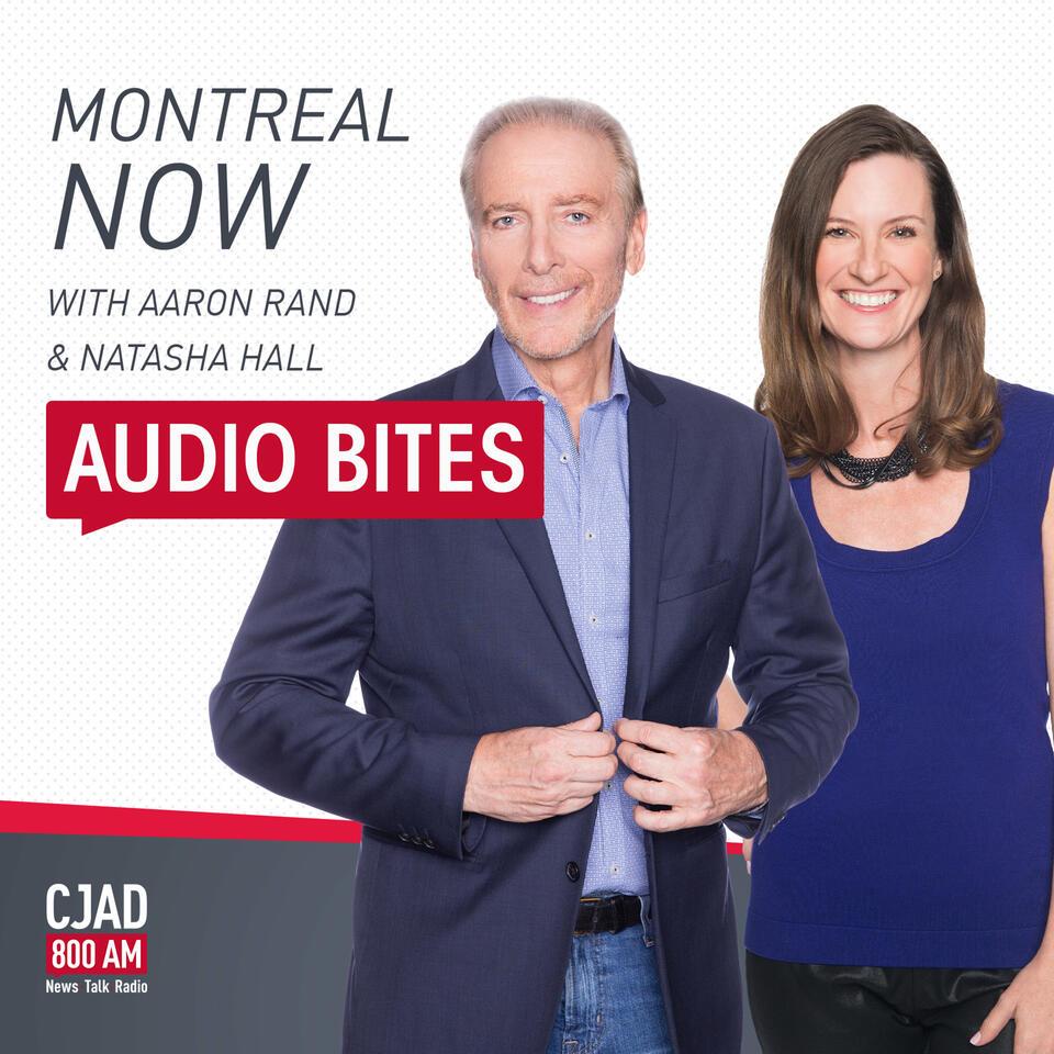 Montreal Now with Aaron Rand & Natasha Hall