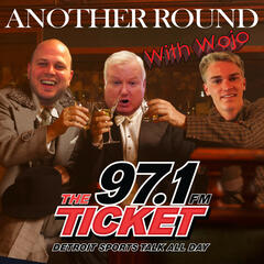 Listen to the Another Round With Wojo: Detroit Sports, And Basically