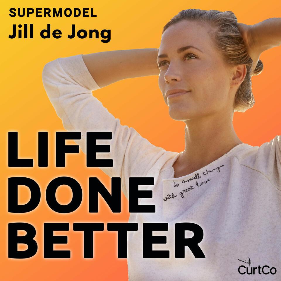 Life Done Better with Supermodel Jill de Jong