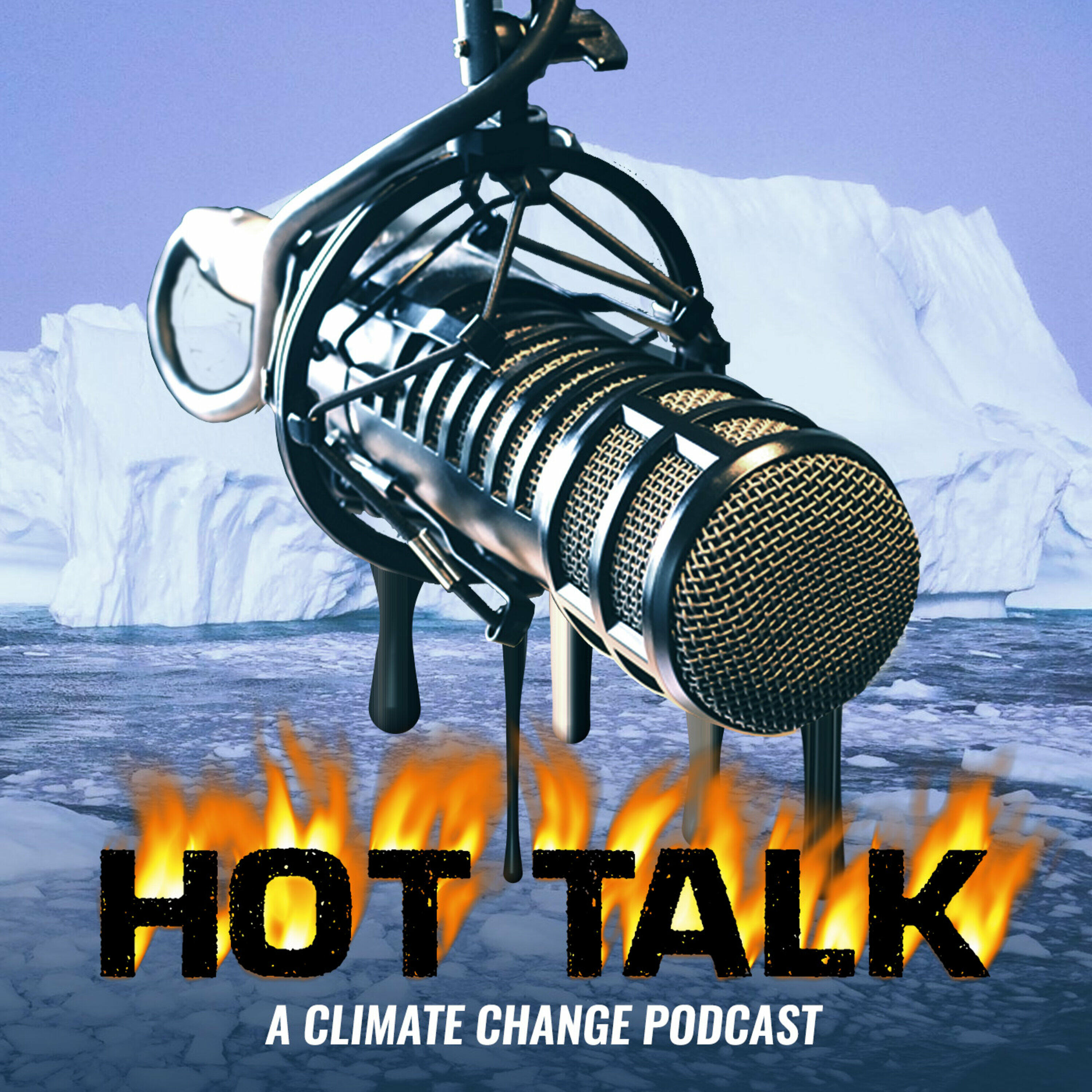 HOT TALK: A Climate Change Podcast