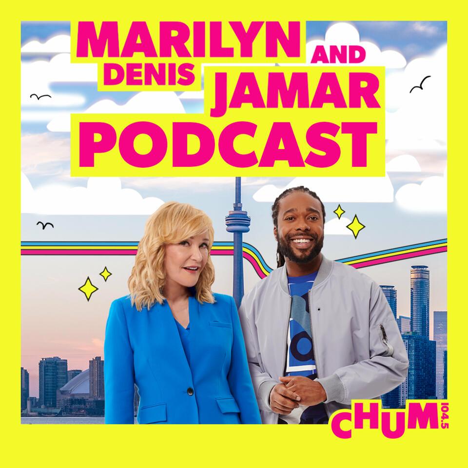 Marilyn Denis & Jamar Podcast