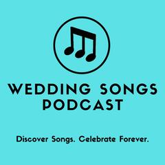 Wedding Songs Podcast
