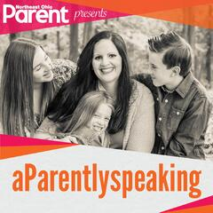 Northeast Ohio Parent presents aParently Speaking