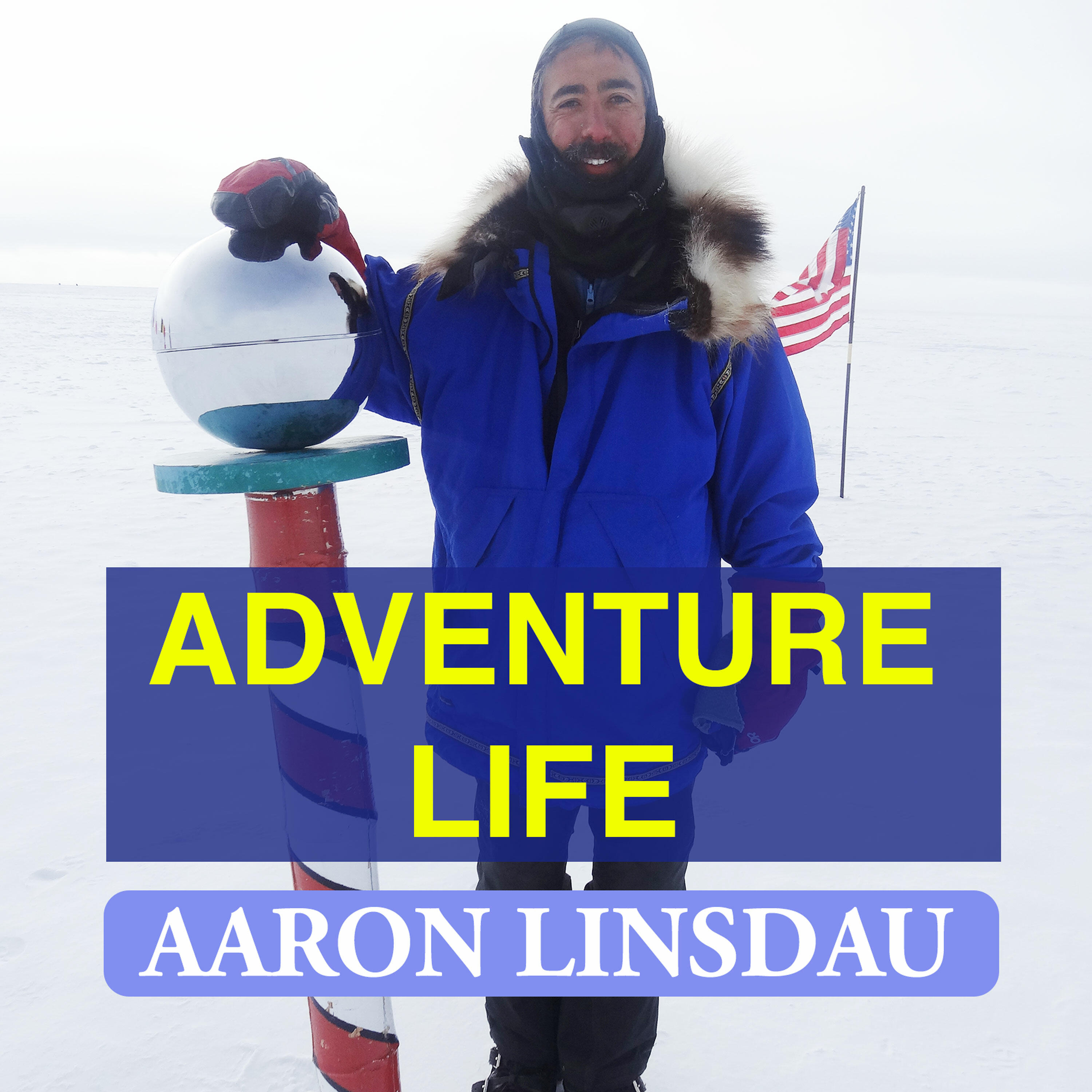 Adventure Life with Aaron Linsdau