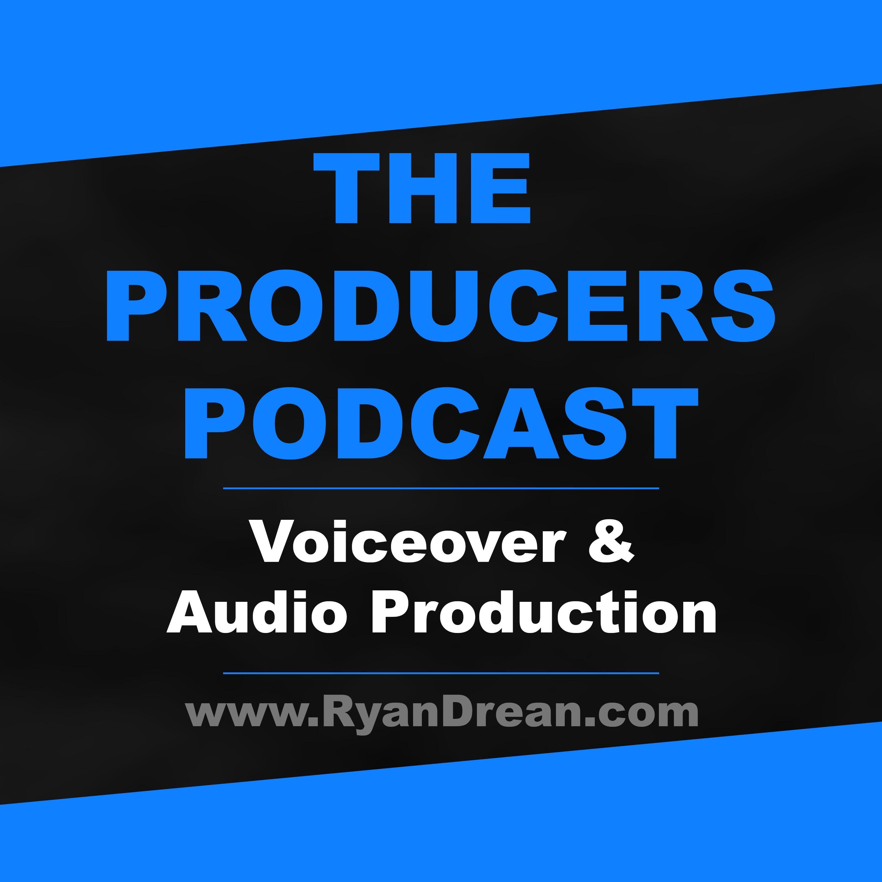 The Producers Podcast - Voiceover and Audio Production
