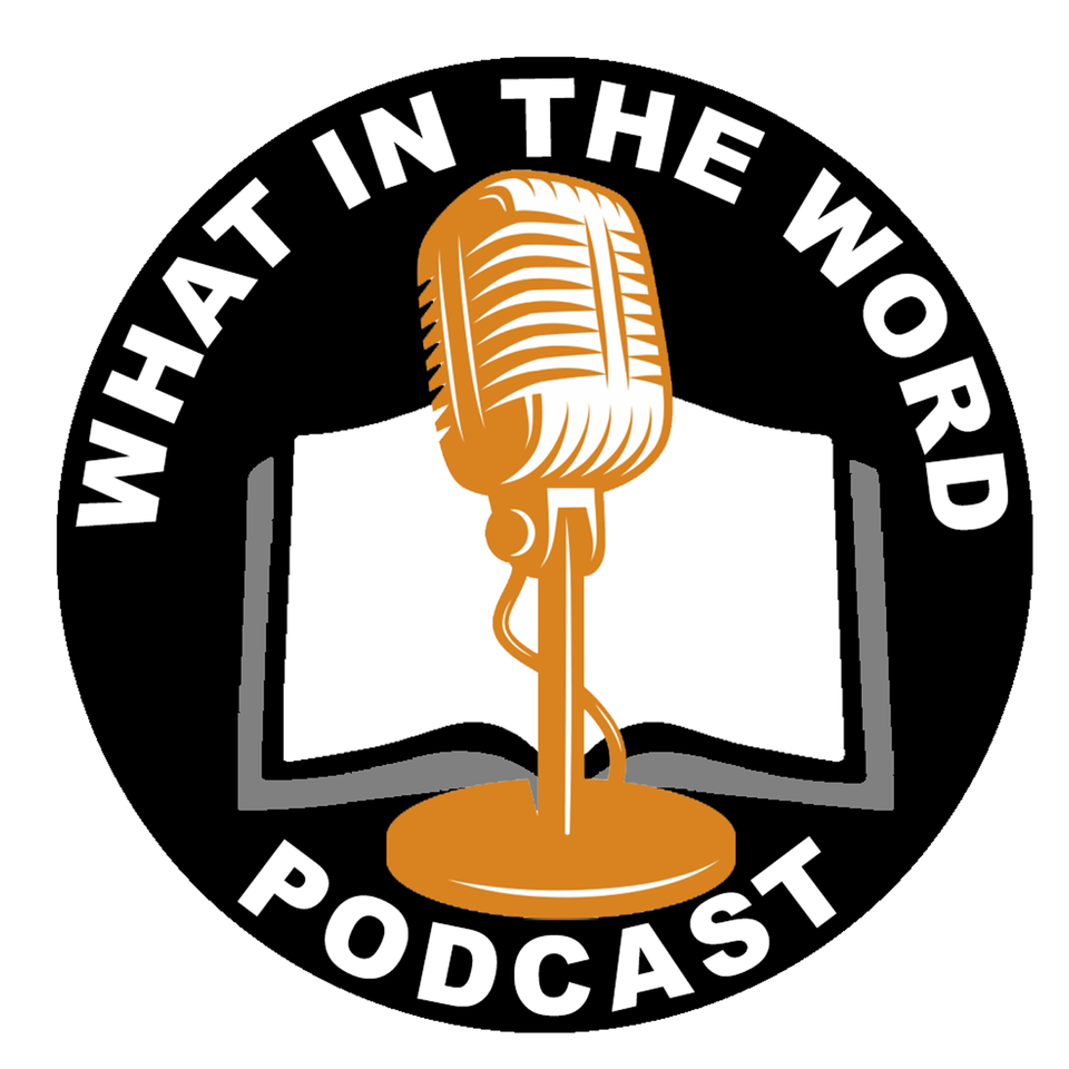 What In The Word Podcast