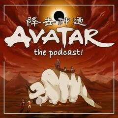 Avatar: The Podcast