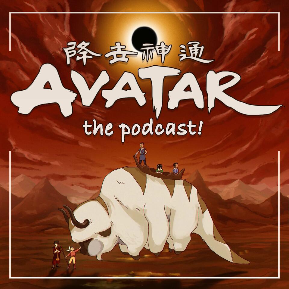 Avatar: The Podcast