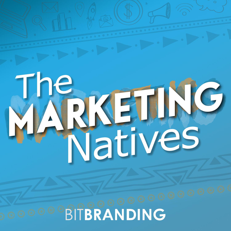 The Marketing Natives