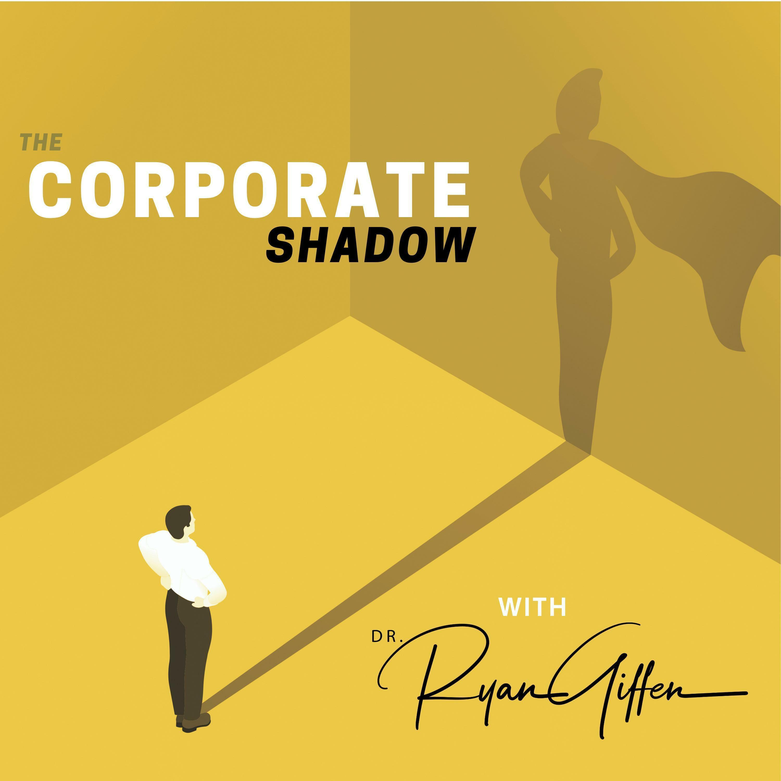 The Corporate Shadow