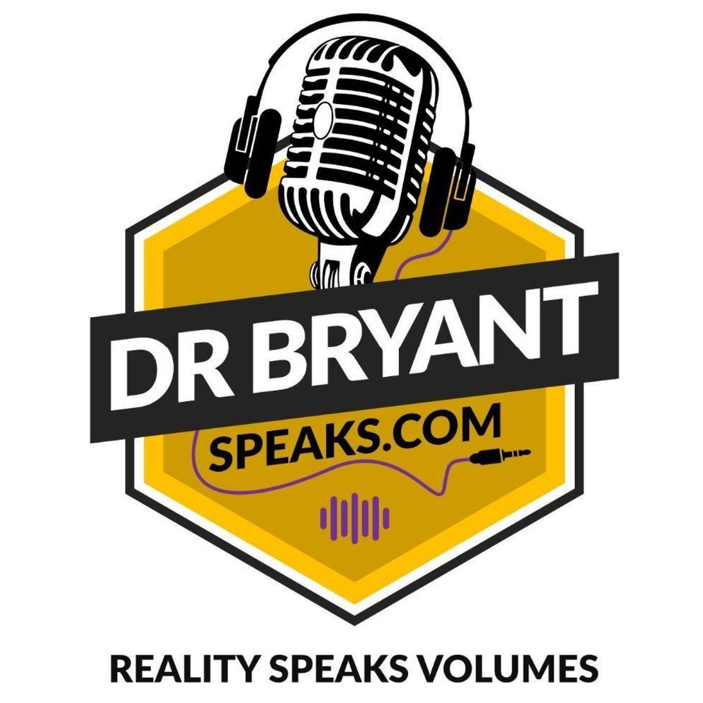 Dr Bryant Speaks.com