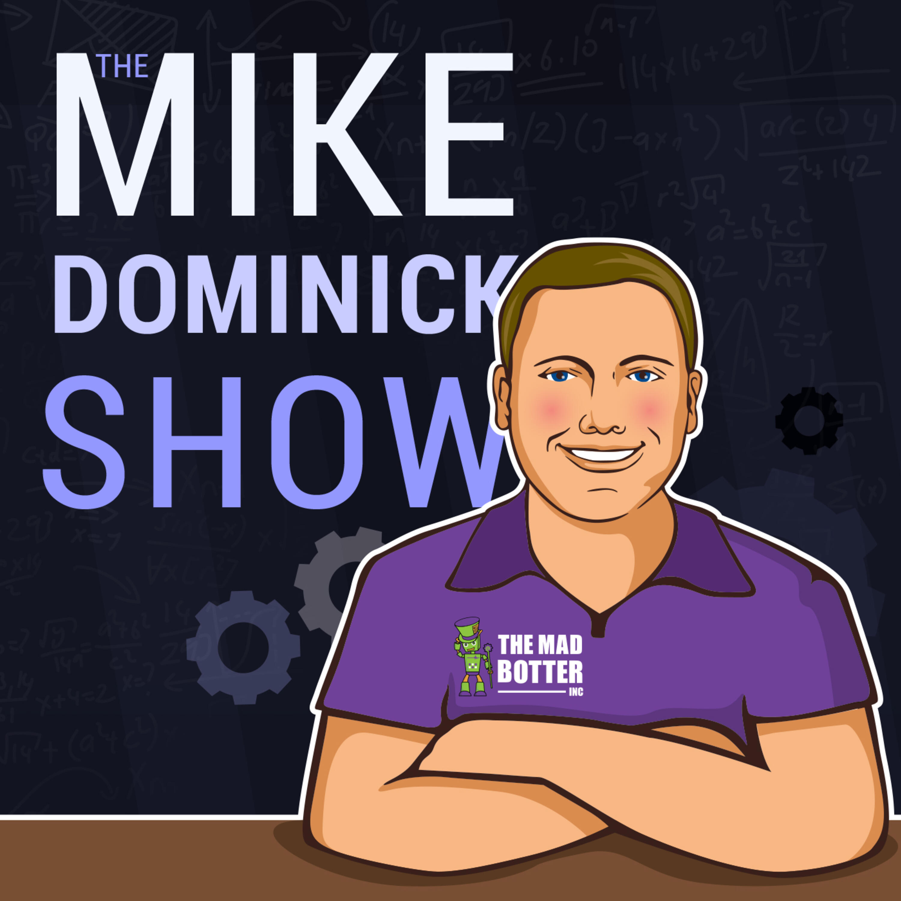 The Mike Dominick Show