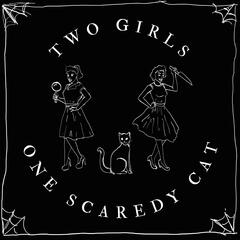 Listen Free to 2 Girls, 1 Scaredy Cat on iHeartRadio