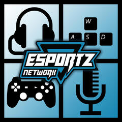 Esports Network Podcast