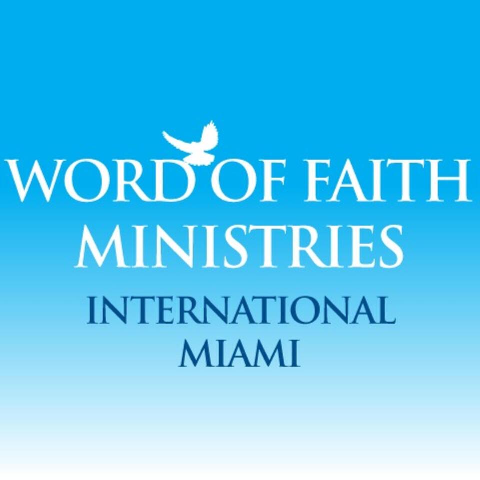 Word Of Faith Ministries International Miami
