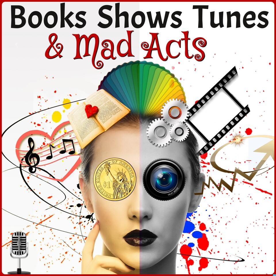 Books Shows Tunes & Mad Acts
