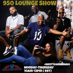 The 950 Lounge Show