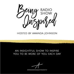 Being Inspired Radio Show