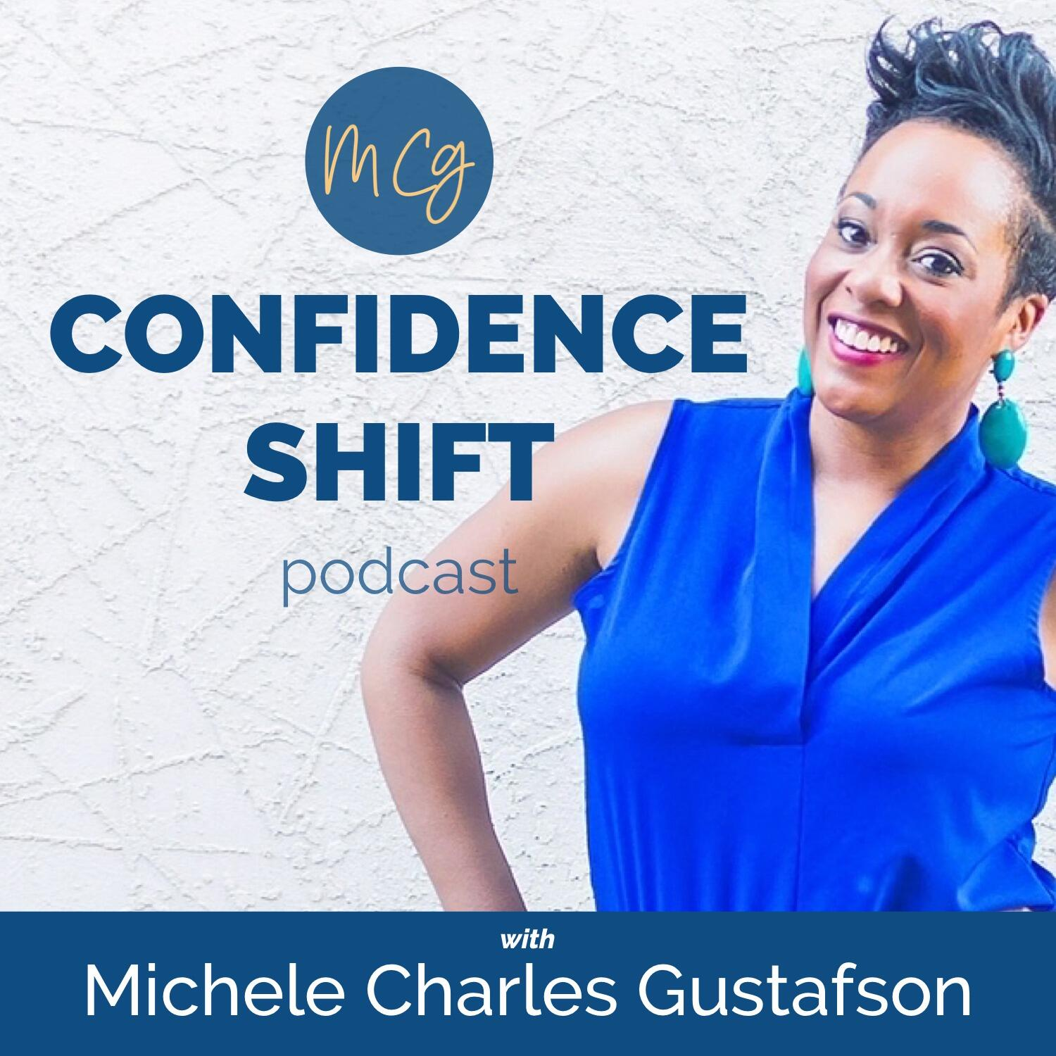 Confidence Shift Podcast