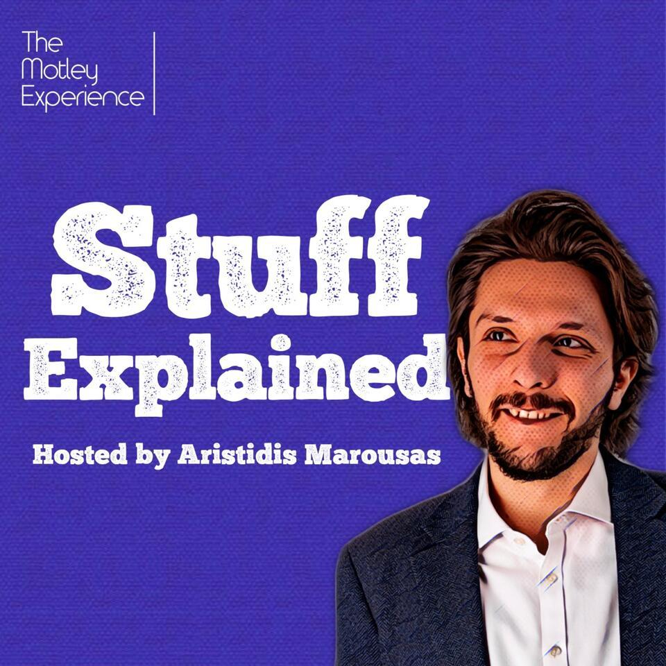 Stuff Explained