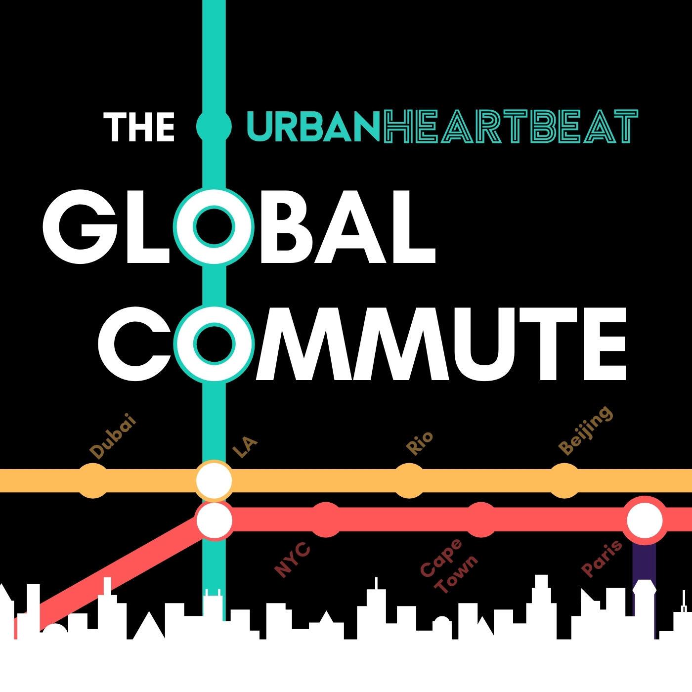 The Urban Heartbeat Global Commute