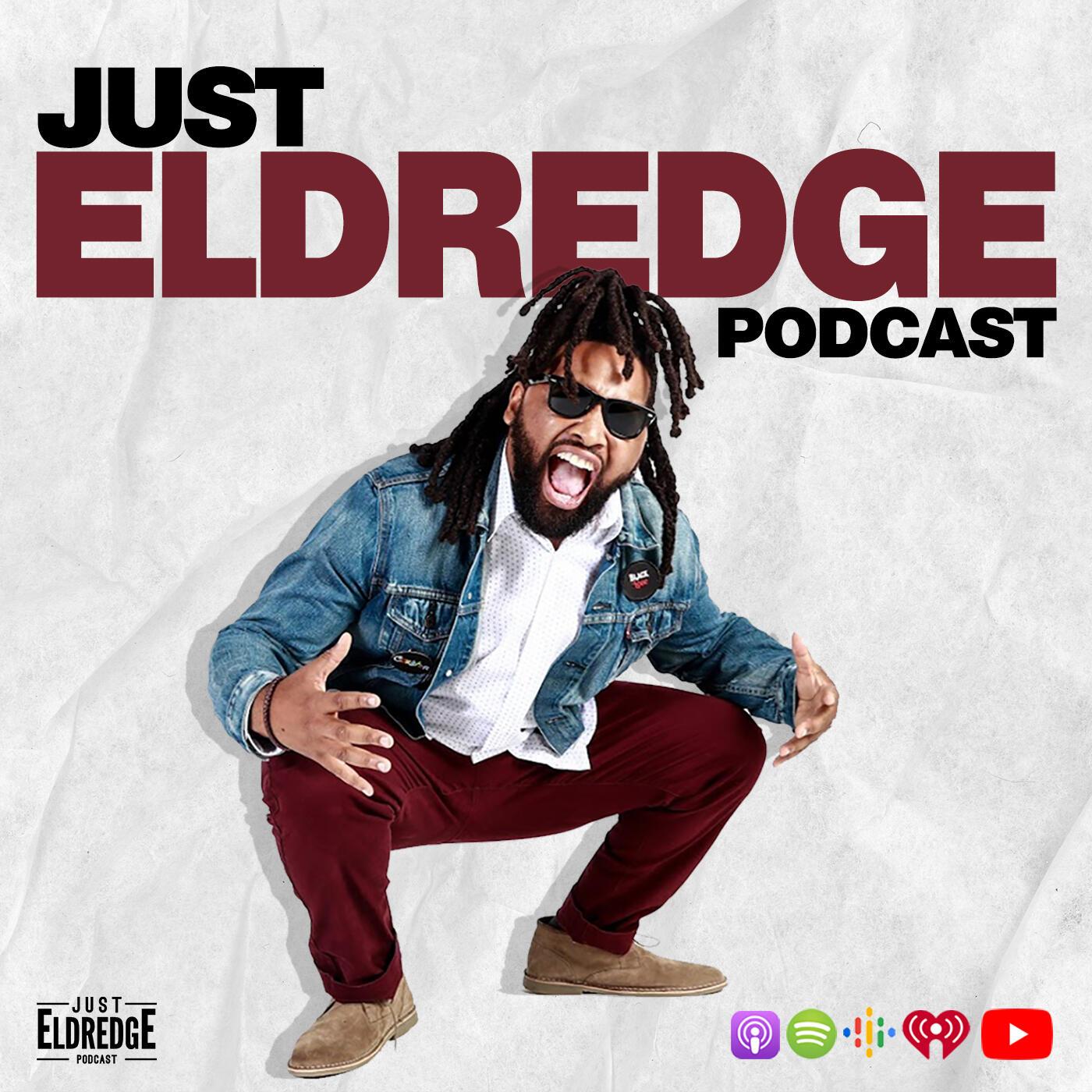 JustEldredge Podcast