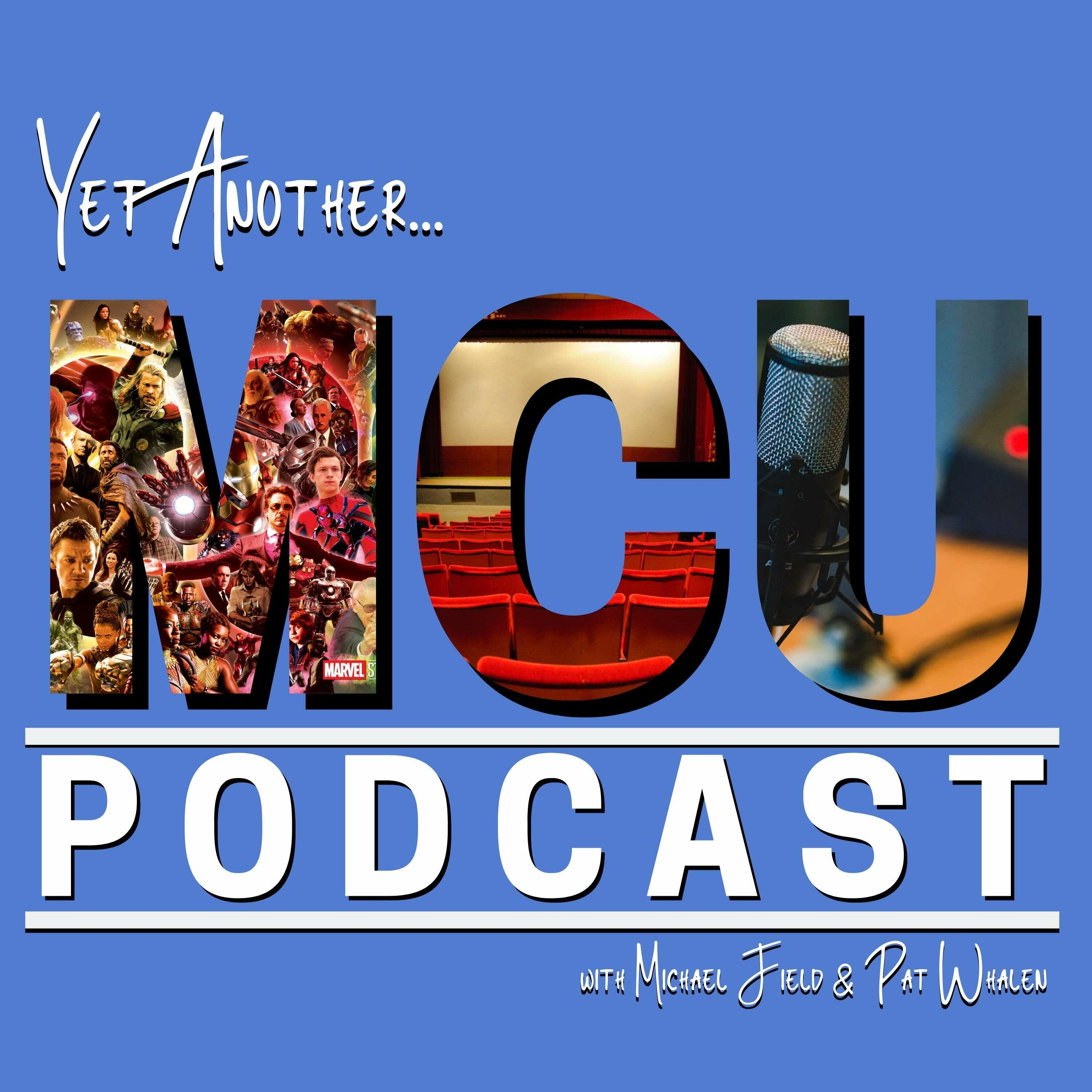 Yet Another MCU Podcast