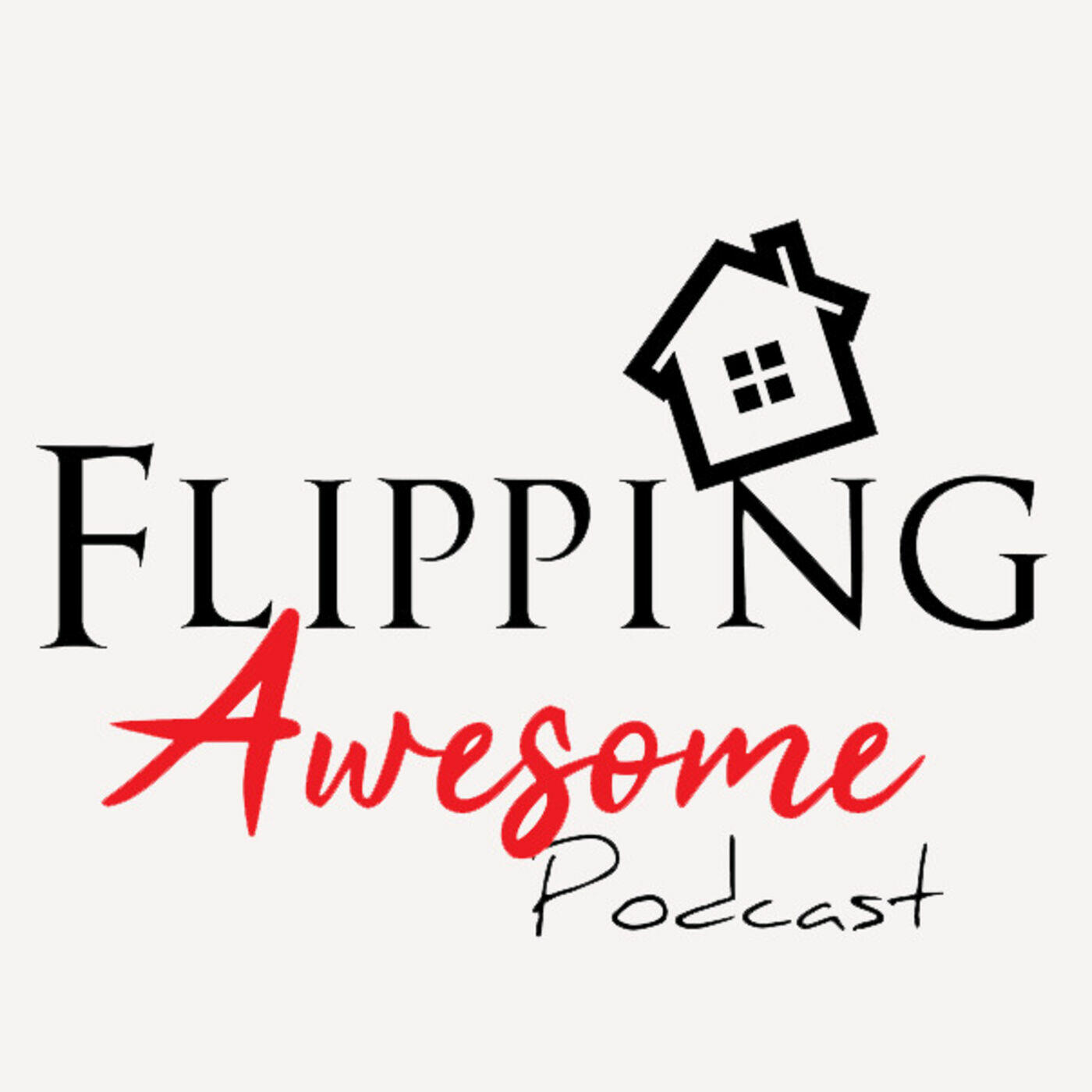 Flipping Awesome Podcast