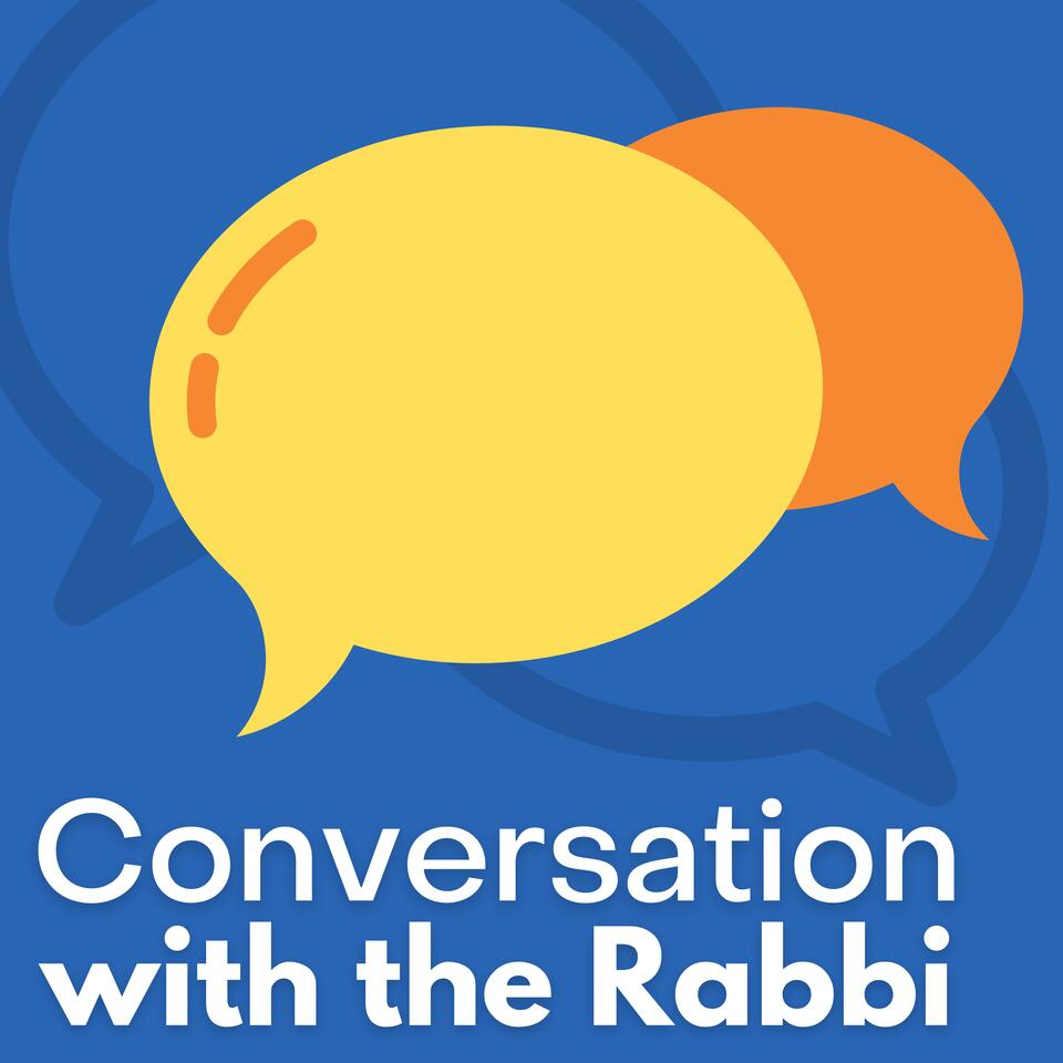 Conversation with the Rabbi