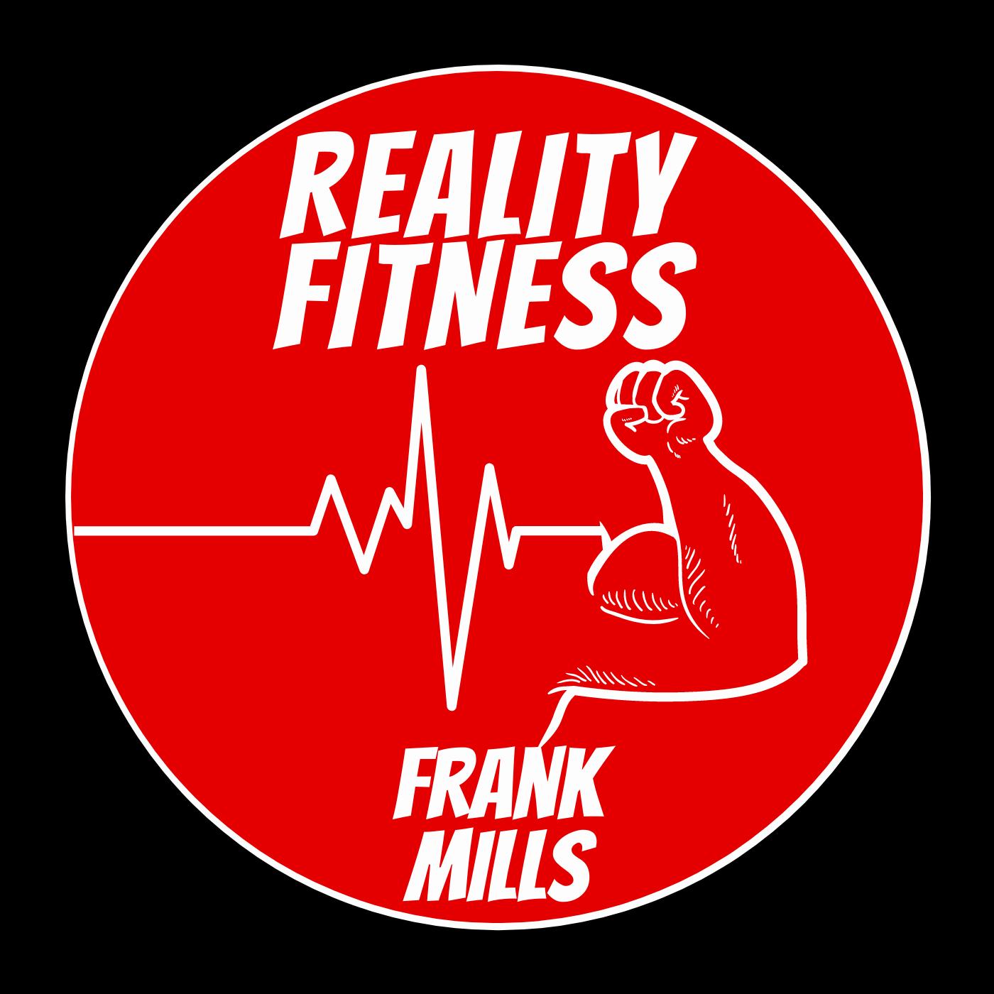 "Frank Mills ""Reality Fitness"""