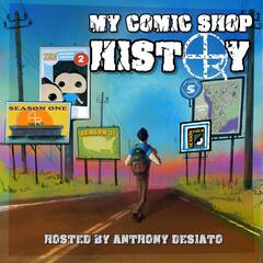 My Comic Shop History