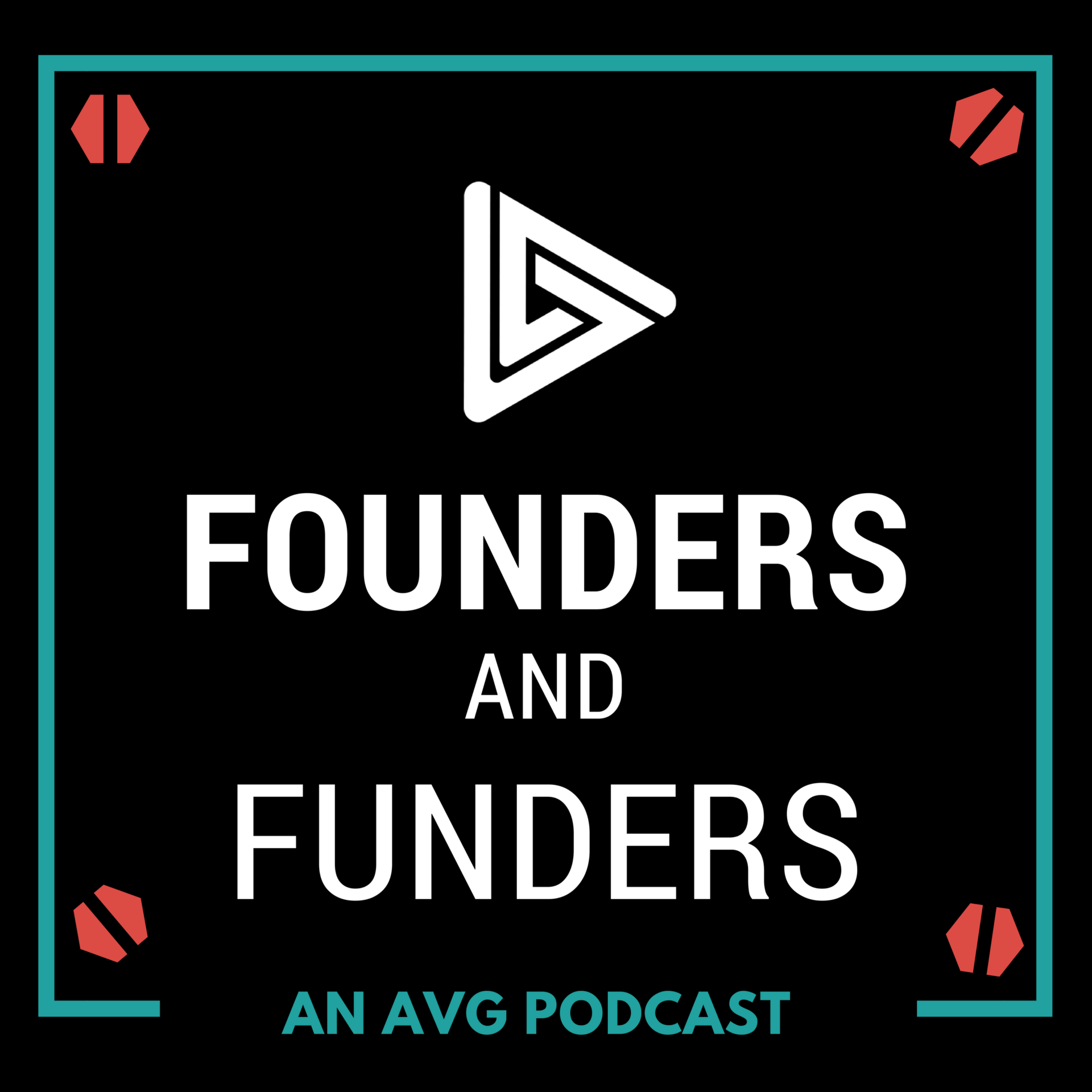 Founders and Funders